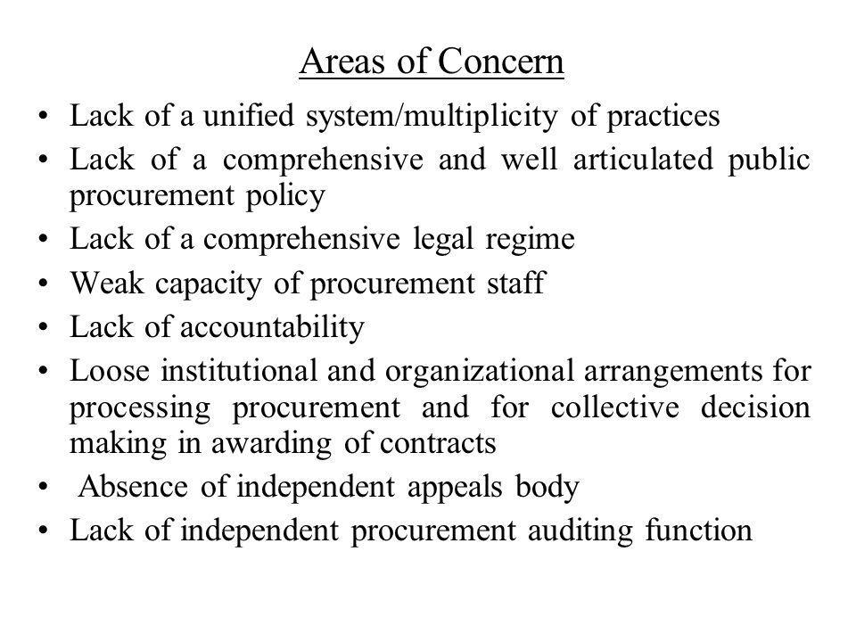 Areas of Concern Lack of a unified system/multiplicity of practices