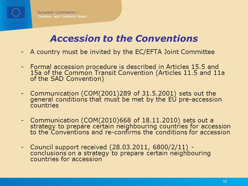 Accession to the Conventions