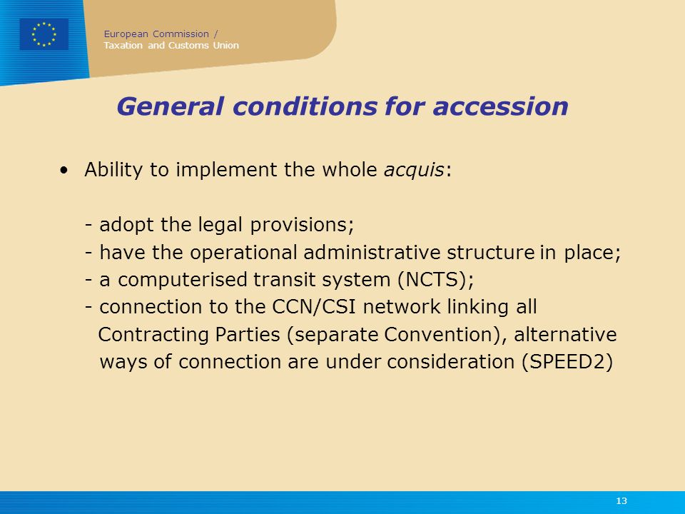 General conditions for accession