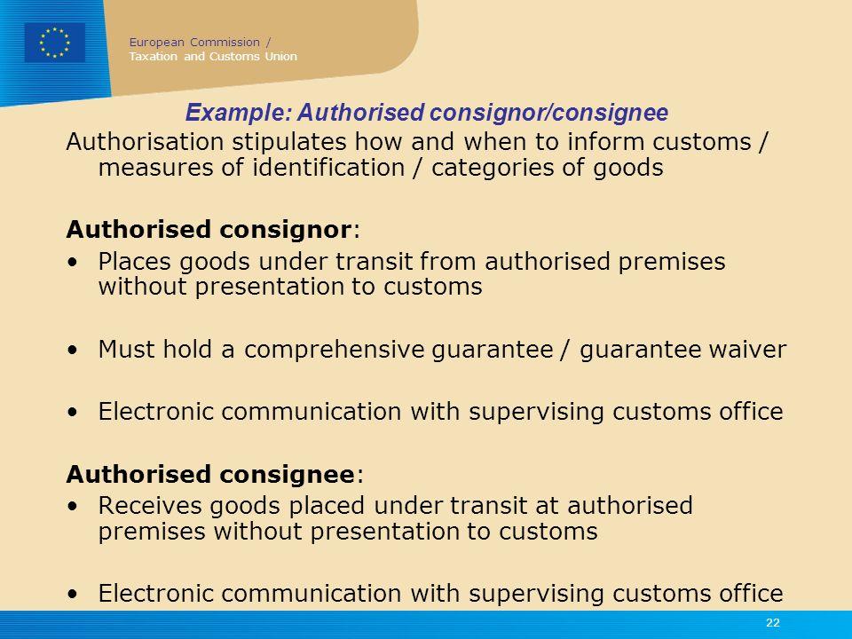 Example: Authorised consignor/consignee