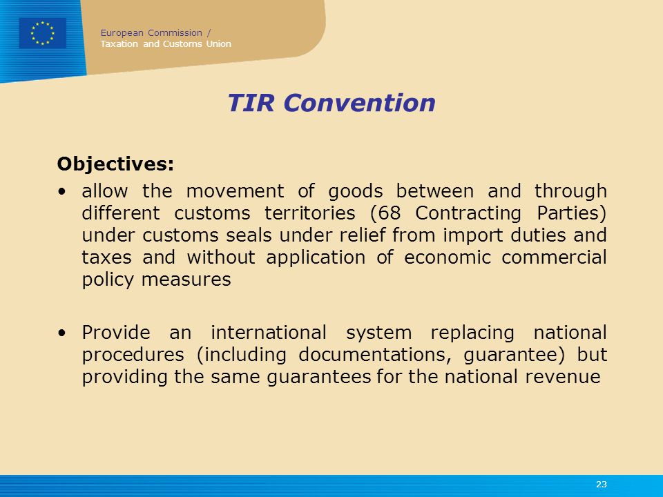 TIR Convention Objectives: