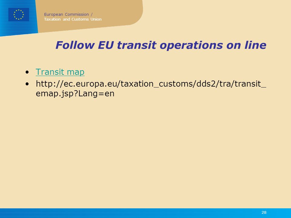 Follow EU transit operations on line