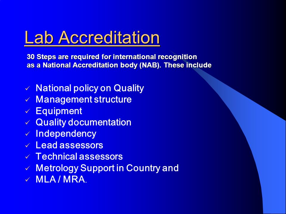 Lab Accreditation National policy on Quality Management structure