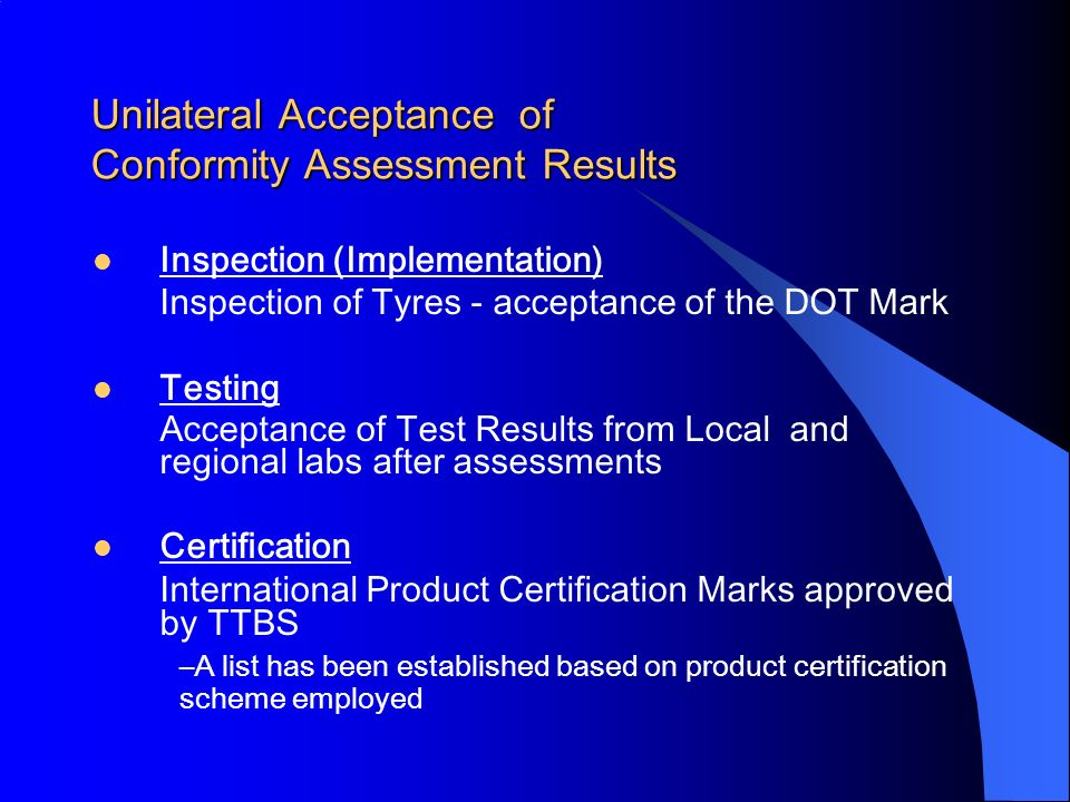 Unilateral Acceptance of Conformity Assessment Results
