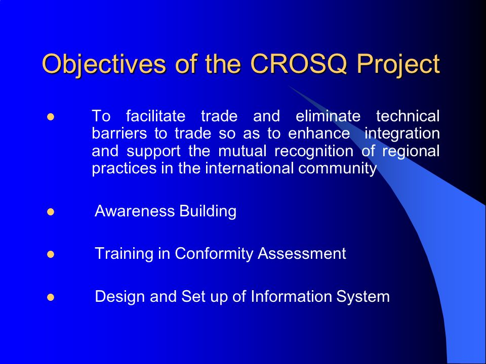 Objectives of the CROSQ Project