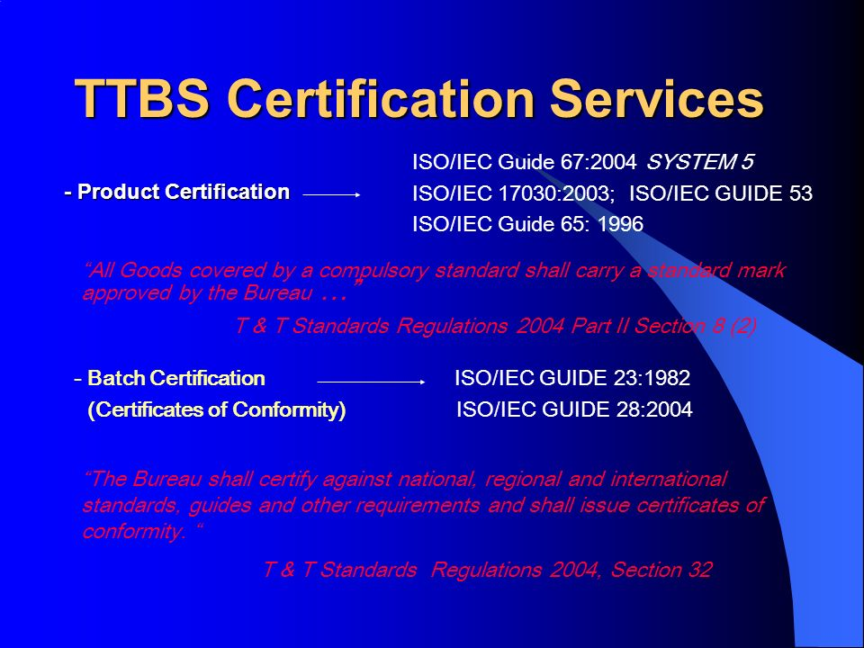 - Product Certification