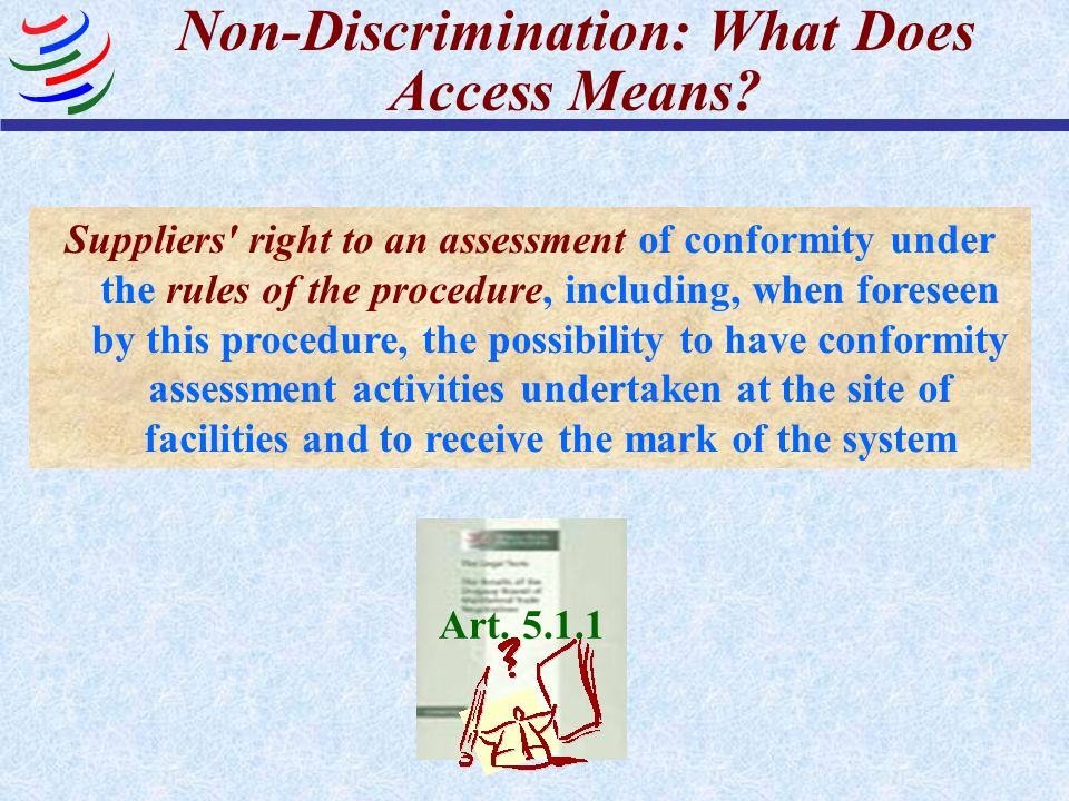 Non-Discrimination: What Does Access Means