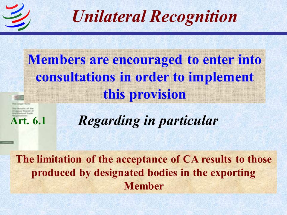 Unilateral Recognition