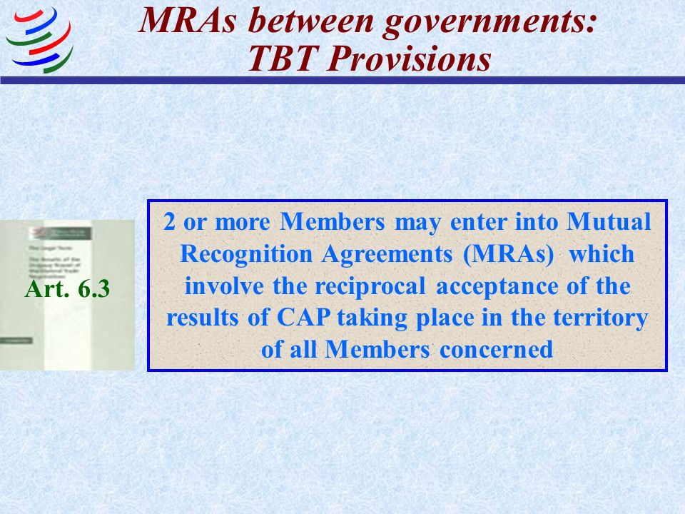 MRAs between governments: TBT Provisions