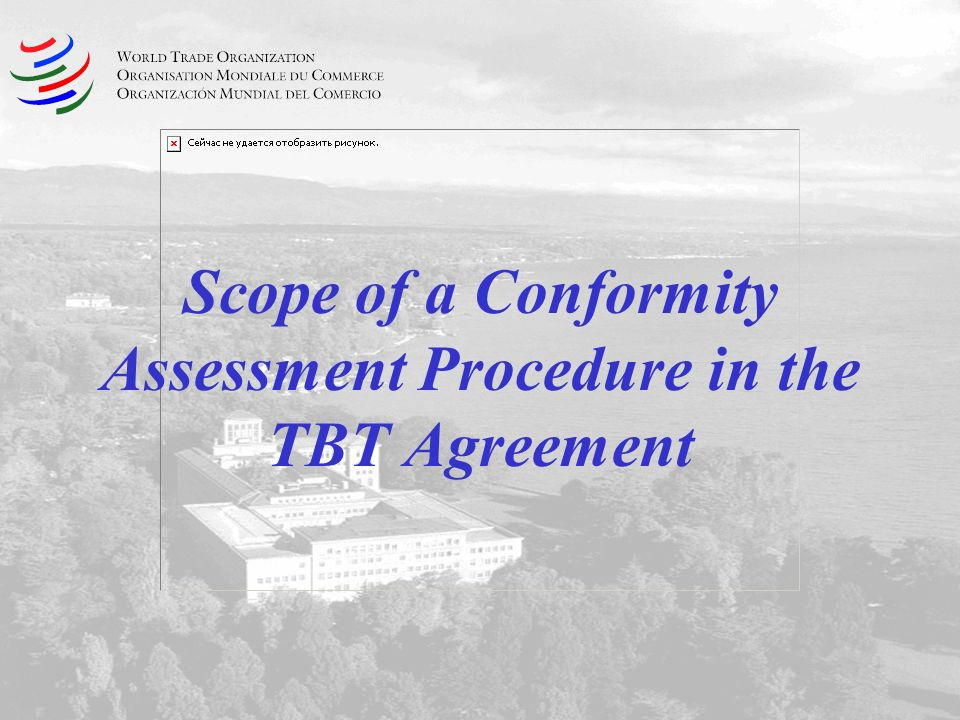 Scope of a Conformity Assessment Procedure in the TBT Agreement