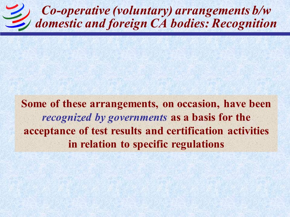 Co-operative (voluntary) arrangements b/w domestic and foreign CA bodies: Recognition