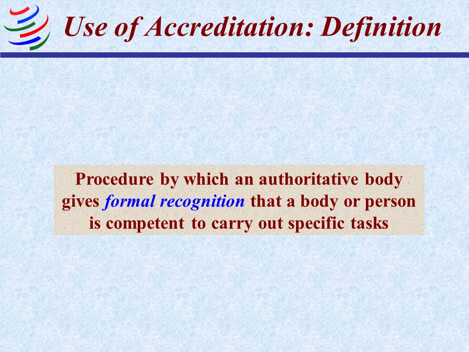 Use of Accreditation: Definition