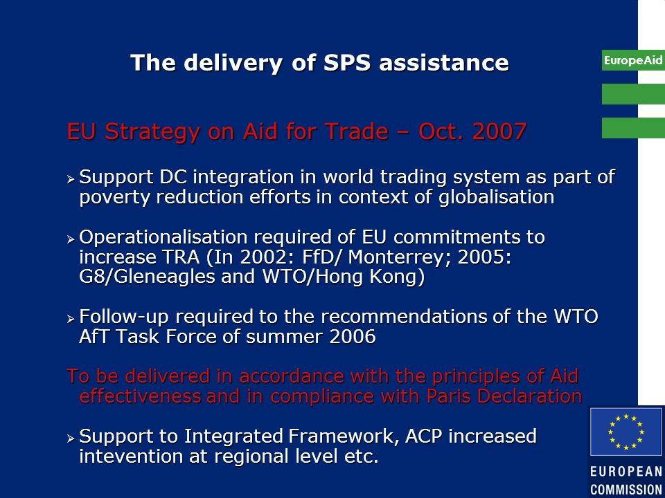 The delivery of SPS assistance