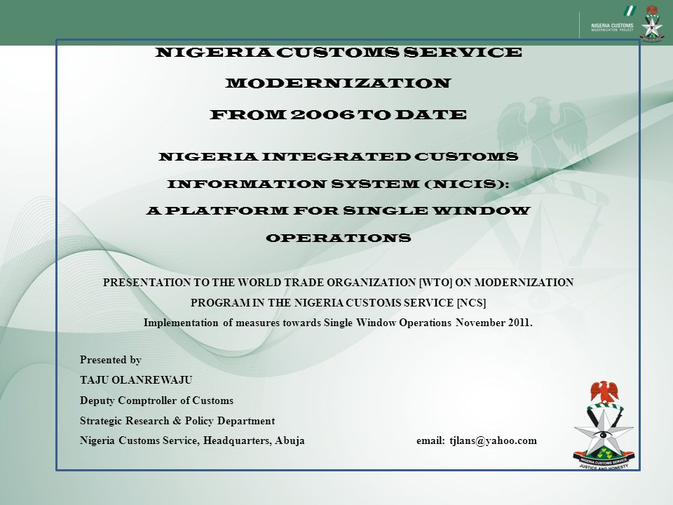 NIGERIA CUSTOMS SERVICE MODERNIZATION FROM 2006 TO DATE
