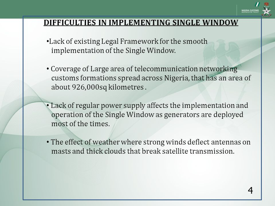 DIFFICULTIES IN IMPLEMENTING SINGLE WINDOW