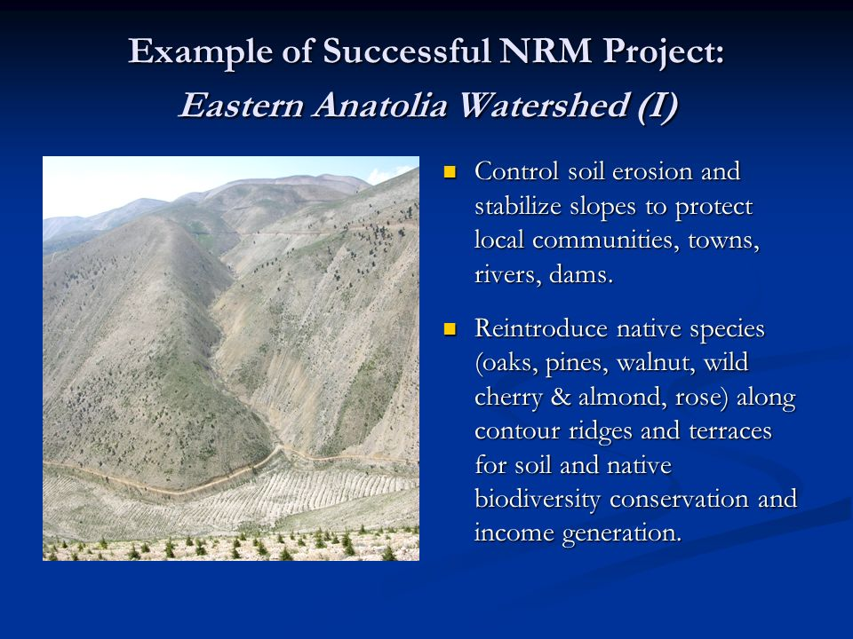 Example of Successful NRM Project: Eastern Anatolia Watershed (I)