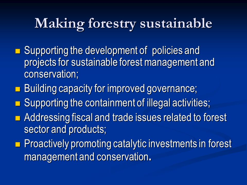 Making forestry sustainable