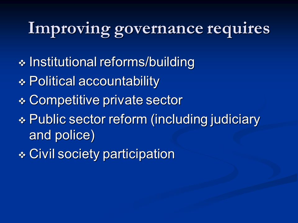 Improving governance requires