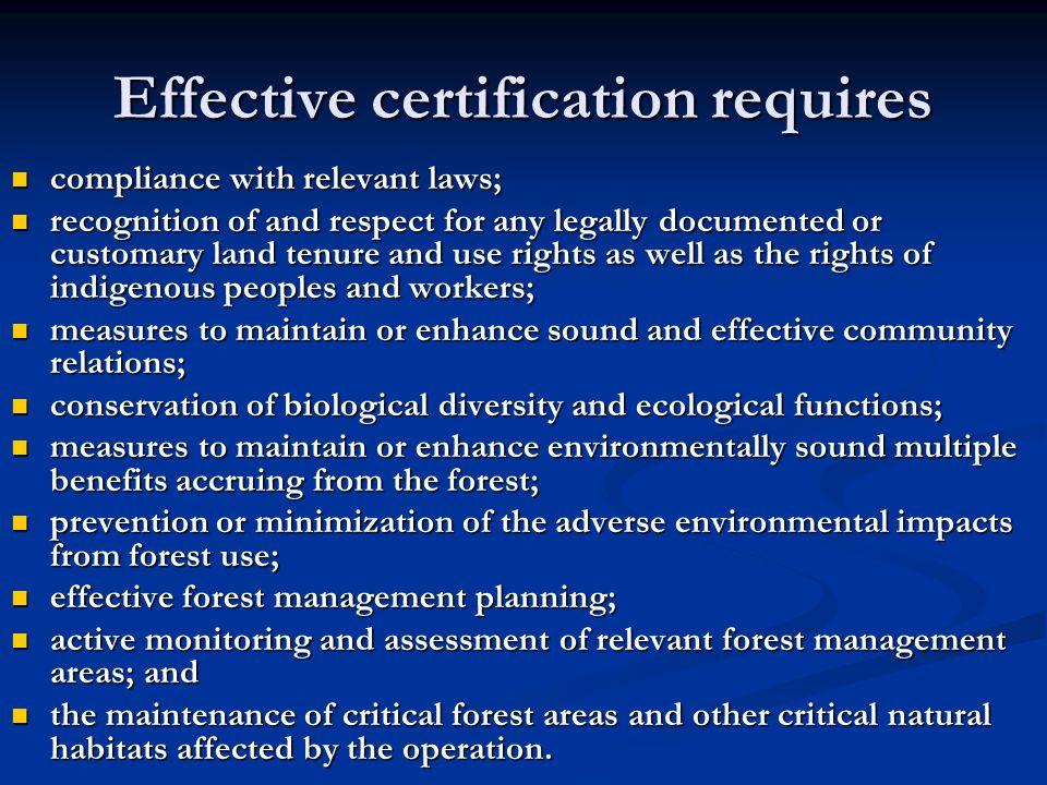 Effective certification requires