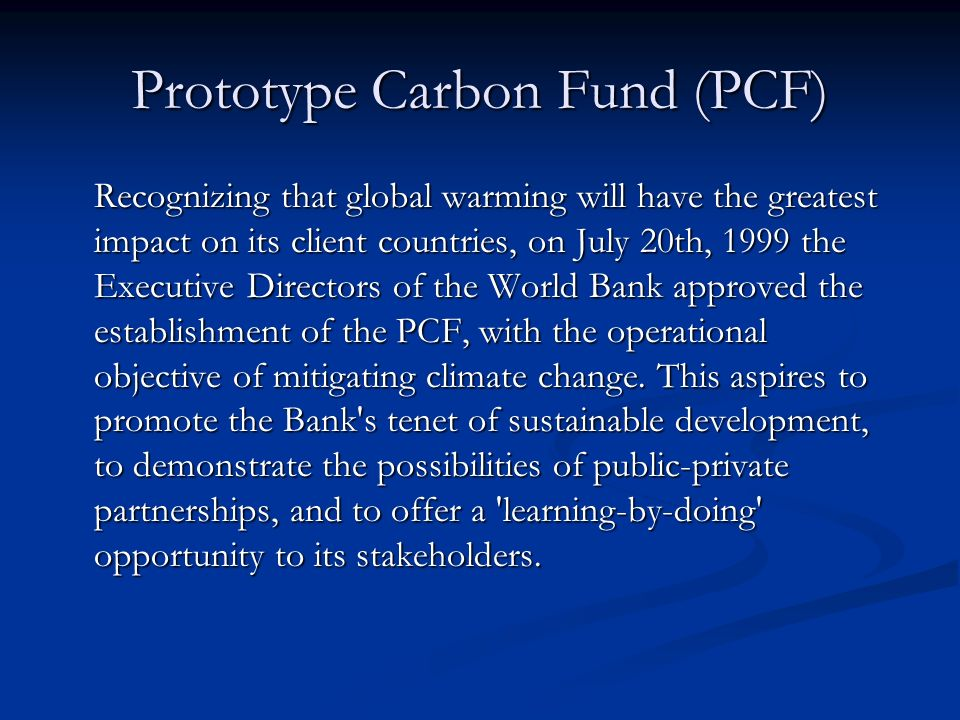 Prototype Carbon Fund (PCF)