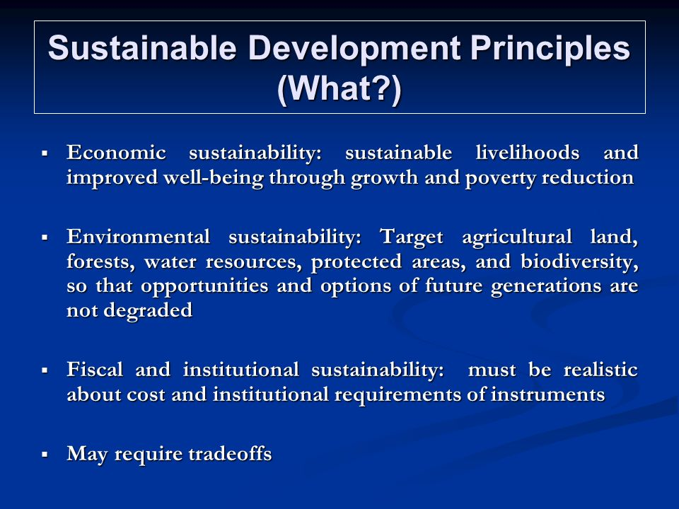Sustainable Development Principles (What )