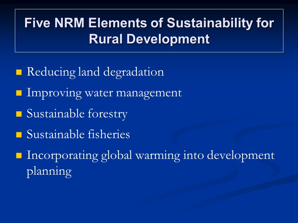 Five NRM Elements of Sustainability for Rural Development