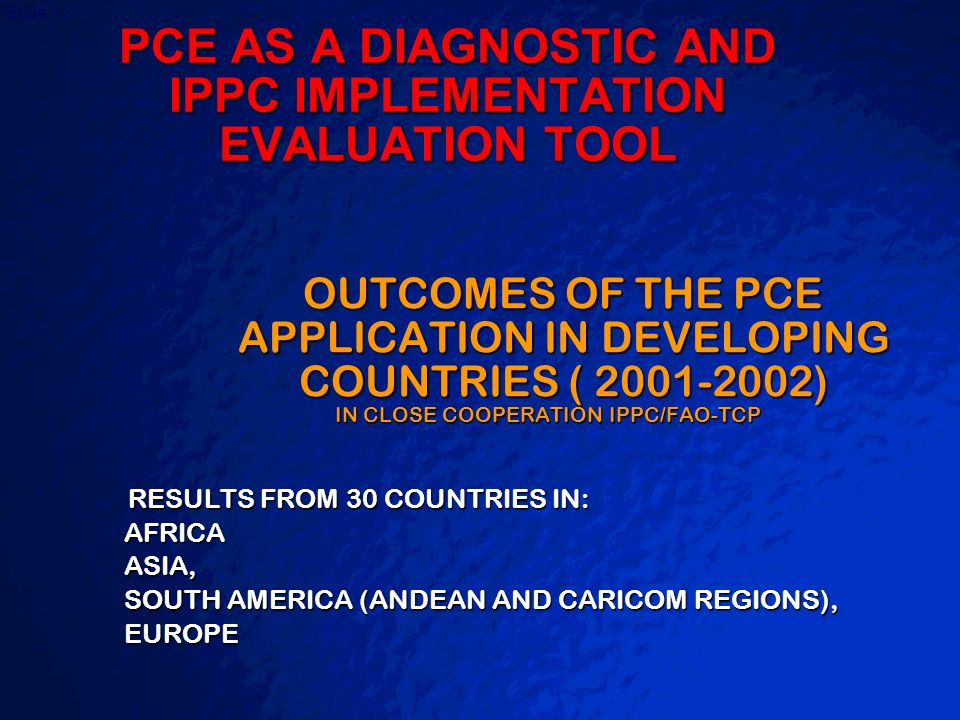 PCE AS A DIAGNOSTIC AND IPPC IMPLEMENTATION EVALUATION TOOL