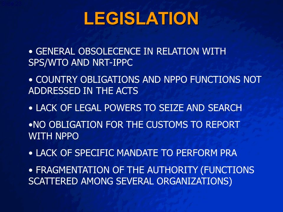 LEGISLATION GENERAL OBSOLECENCE IN RELATION WITH SPS/WTO AND NRT-IPPC