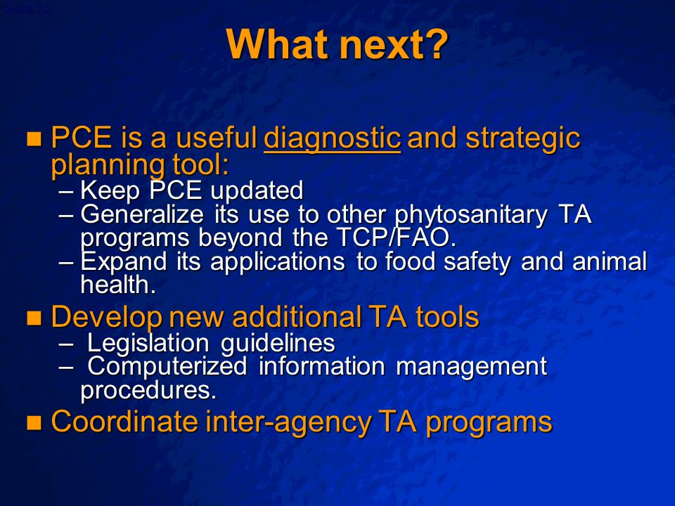 What next PCE is a useful diagnostic and strategic planning tool:
