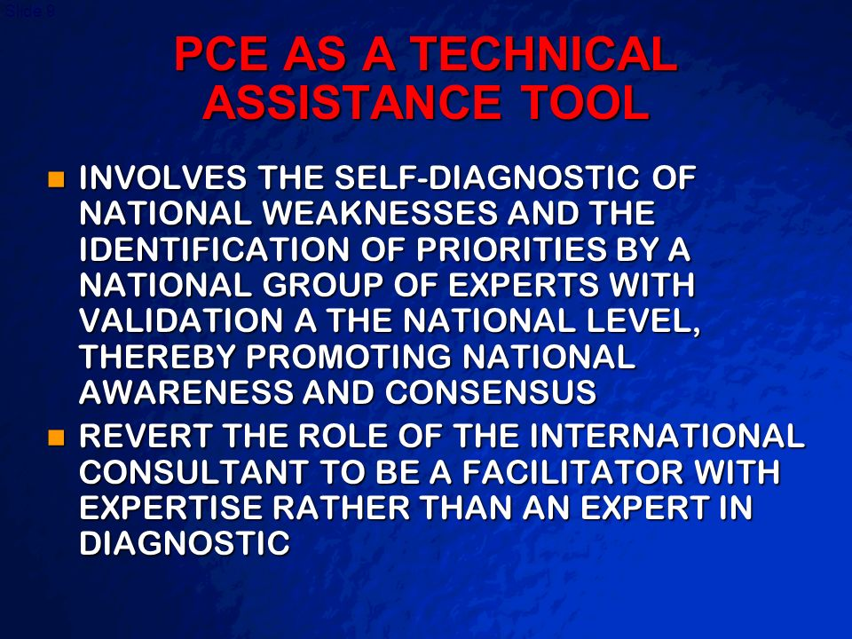 PCE AS A TECHNICAL ASSISTANCE TOOL