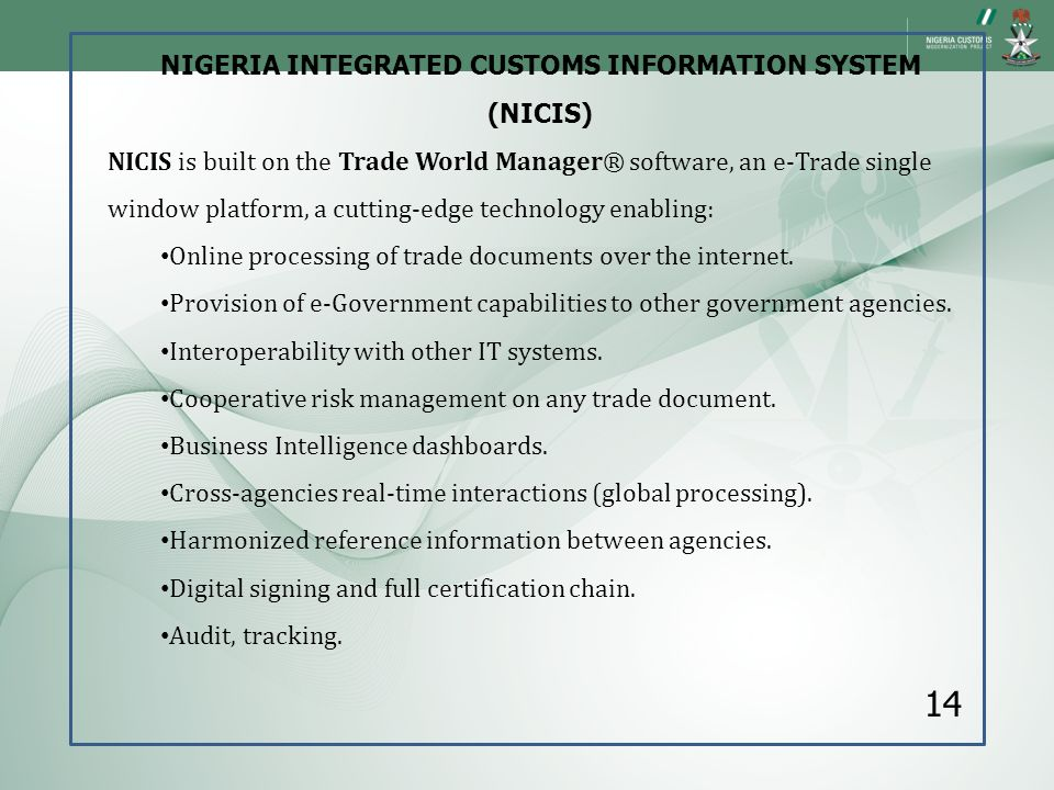 NIGERIA INTEGRATED CUSTOMS INFORMATION SYSTEM (NICIS)
