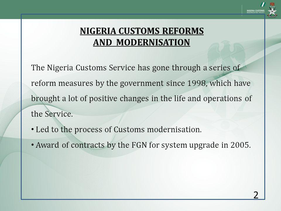 NIGERIA CUSTOMS REFORMS