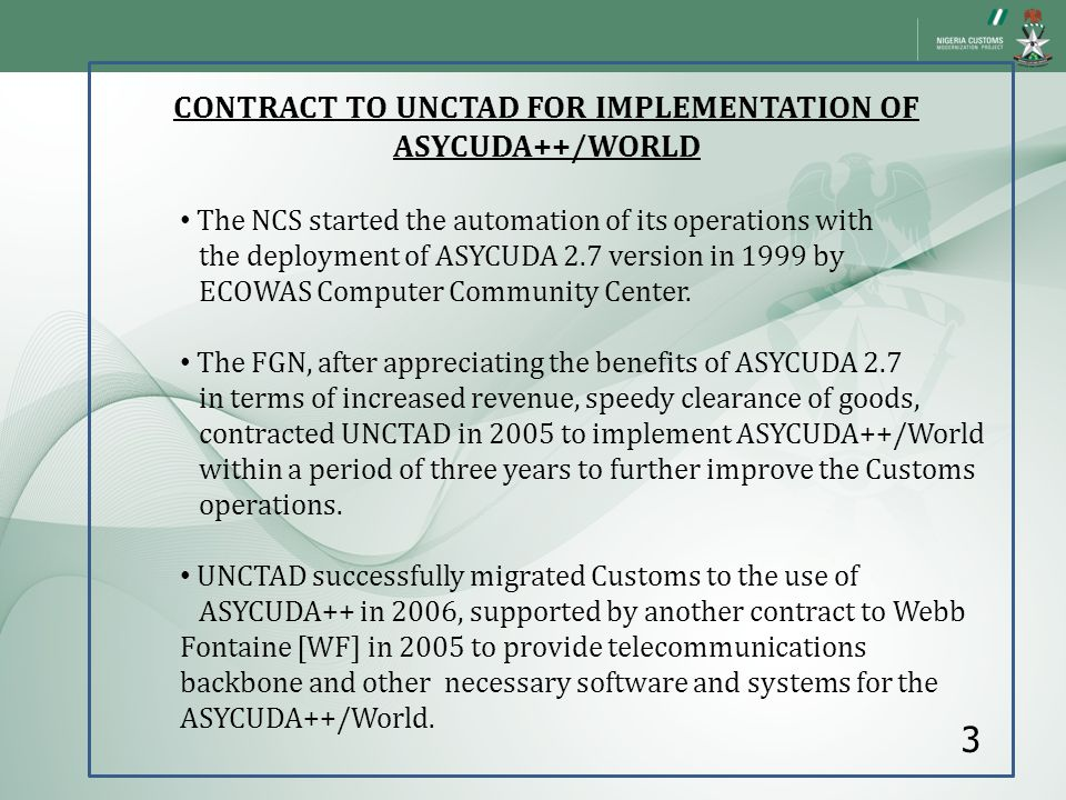 CONTRACT TO UNCTAD FOR IMPLEMENTATION OF ASYCUDA++/WORLD