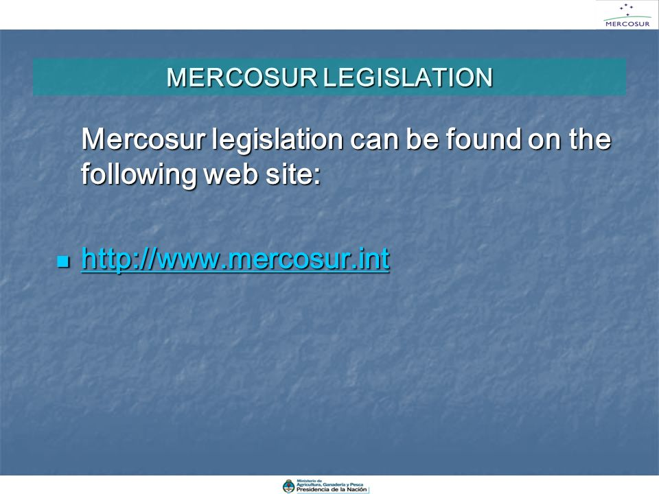 Mercosur legislation can be found on the following web site: