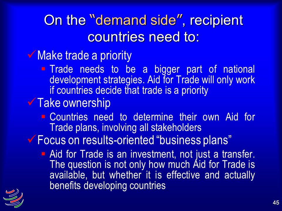 On the demand side , recipient countries need to: