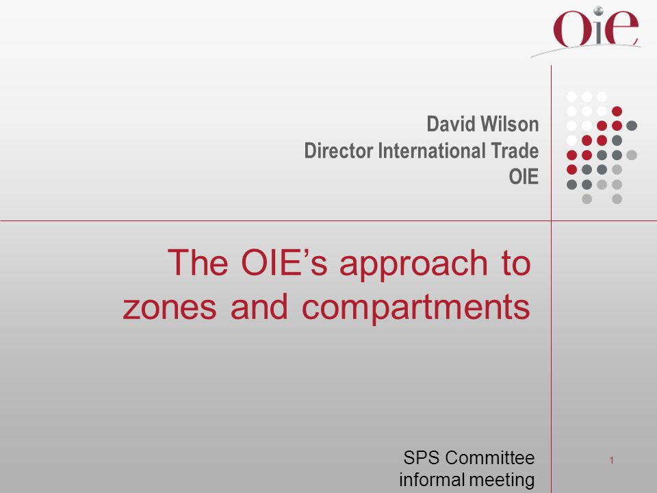 The OIE's approach to zones and compartments