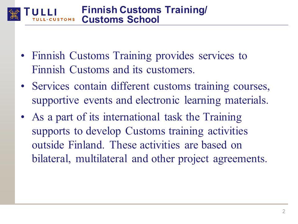Finnish Customs Training/ Customs School