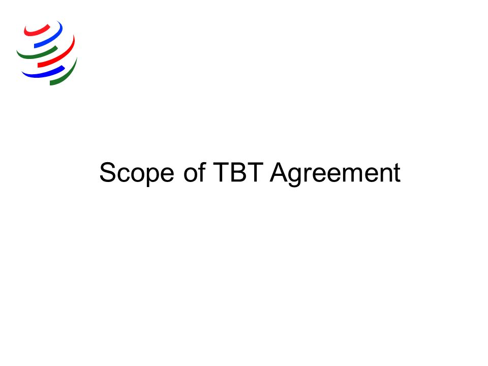 Scope of TBT Agreement