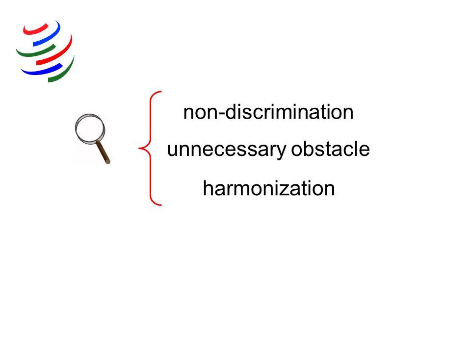 non-discrimination unnecessary obstacle harmonization