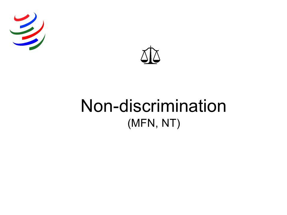 Non-discrimination (MFN, NT)
