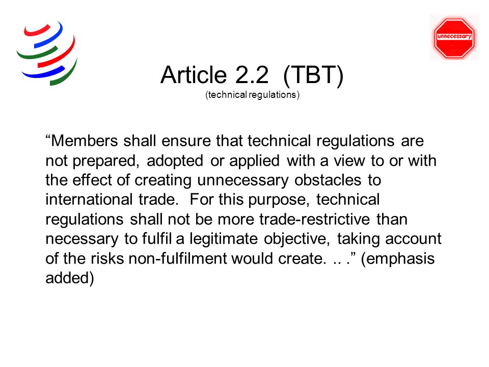 Article 2.2 (TBT) (technical regulations)