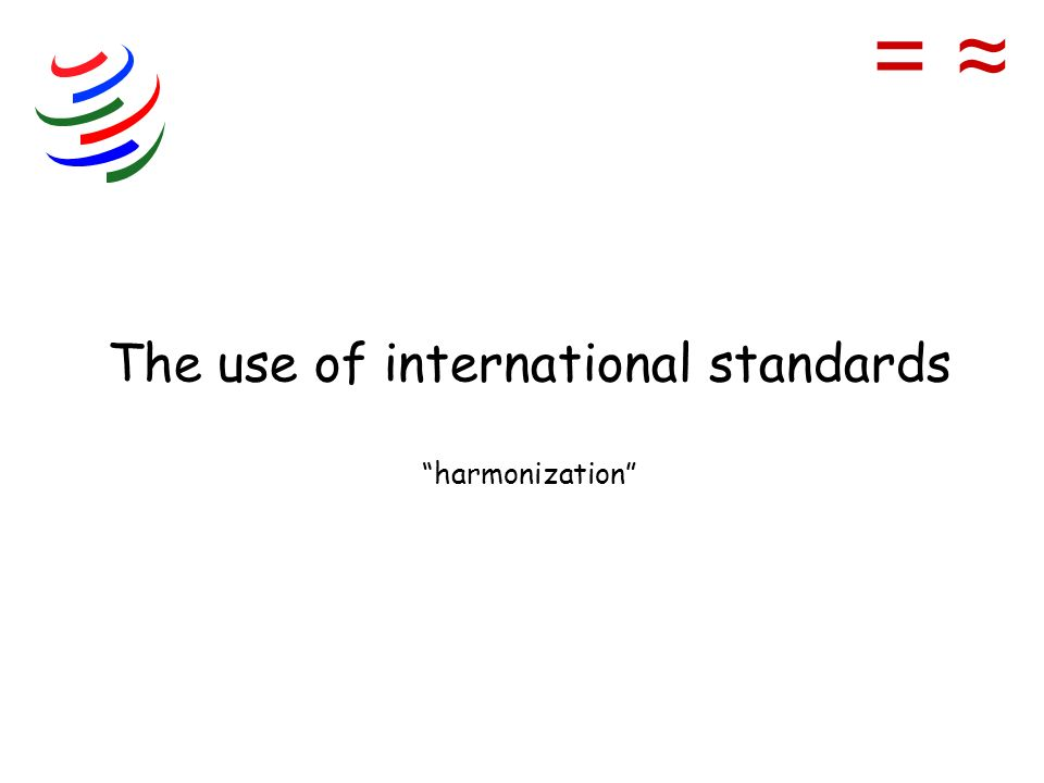 The use of international standards