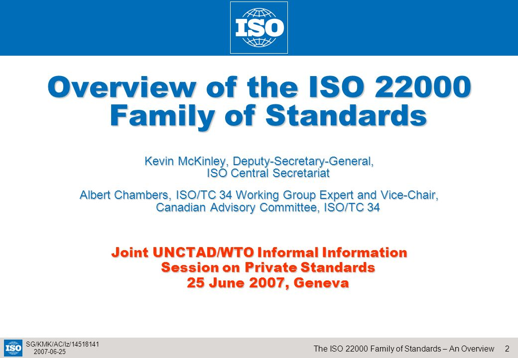 Overview of the ISO 22000 Family of Standards