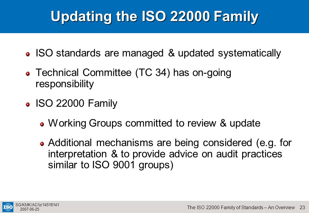 Updating the ISO 22000 Family