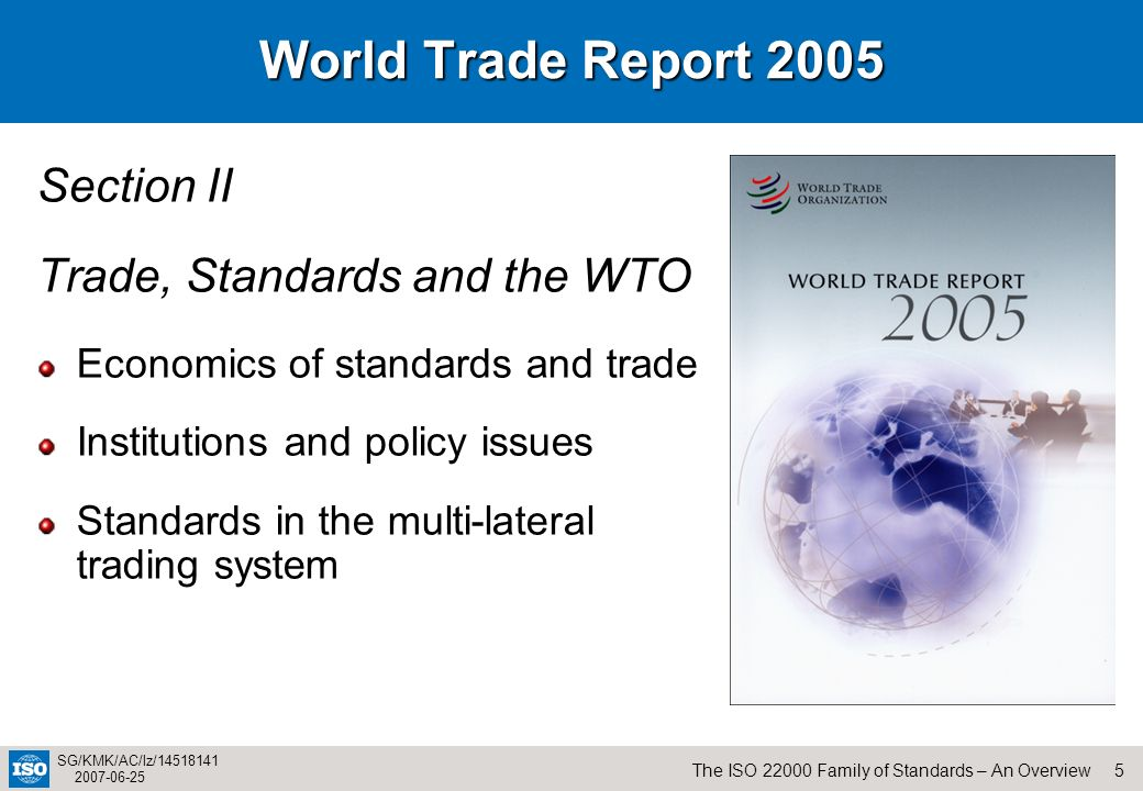 World Trade Report 2005 Section II Trade, Standards and the WTO