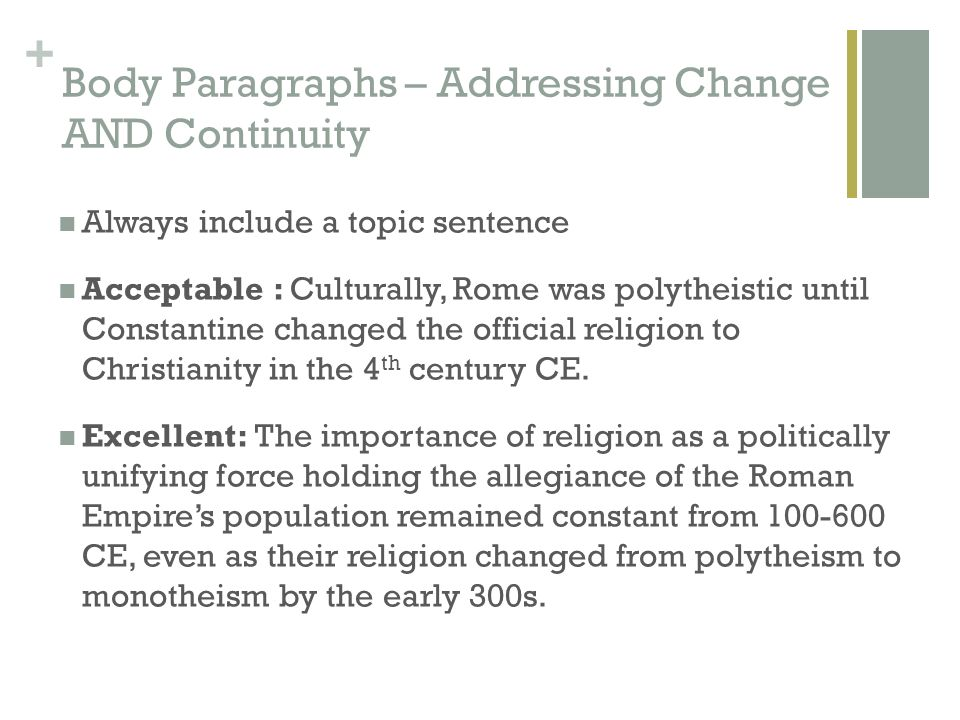 change and continuity in christianity Textbook site for: humanities in the the late middle ages: crisis, continuity, and change the late middle ages (1300-1450) saw the decline and helped shape such modern ideas as liberty, the rule of law, and representative government further, christianity continues to.