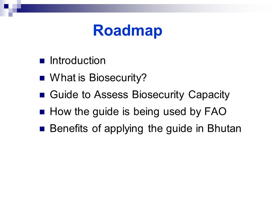 Roadmap Introduction What is Biosecurity