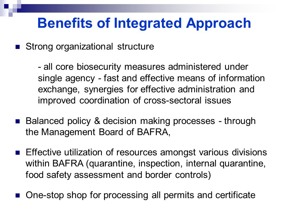Benefits of Integrated Approach