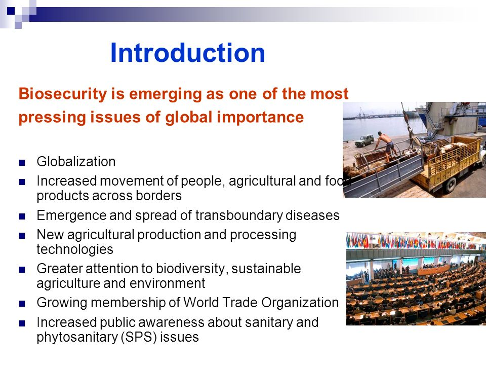 Introduction Biosecurity is emerging as one of the most