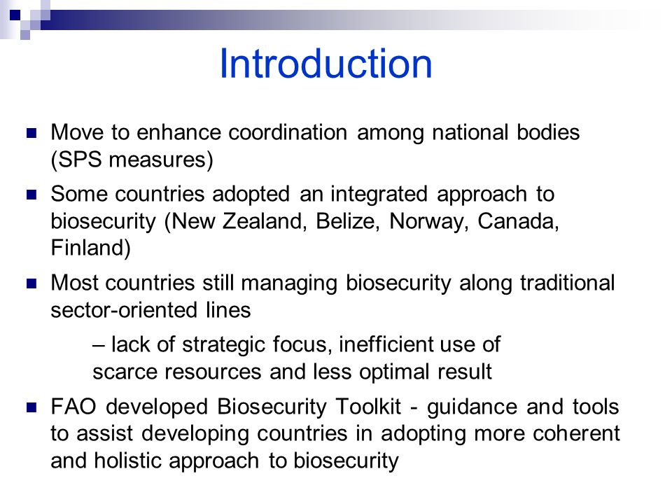Introduction Move to enhance coordination among national bodies (SPS measures)
